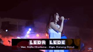 Lirik Lagu Leda Lede - Nella Kharisma