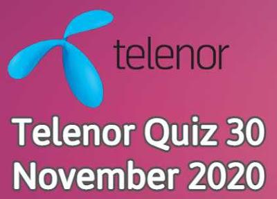 Telenor Quiz 30 November 2020 || Telenor answers today 30 Nov