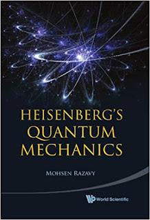 HEISENBERG'S QUANTUM MECHANICS BY MOHSEN RAZAVY