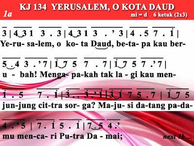 Lirik dan Not Kidung Jemaat 134 Yerusalem, O Kota Daud