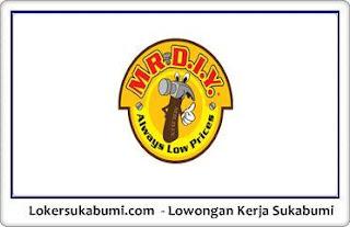 Lowongan Kerja MR. DIY Sukabumi Terbaru 2021