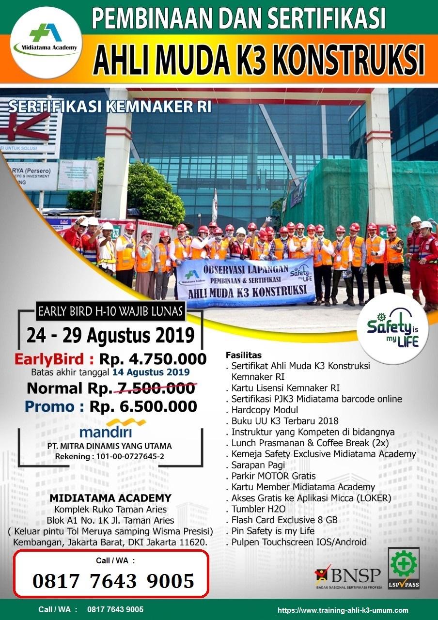 Ahli Muda K3 Konstruksi kemnaker tgl. 24-29 Agustus 2019 di Jakarta