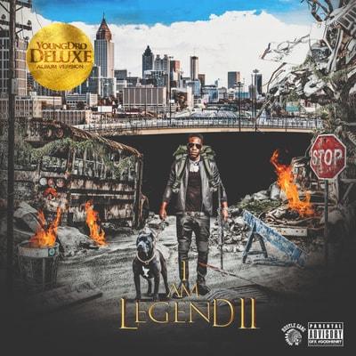 Young Dro - I Am Legend 2 (Deluxe) (2019) - Album Download, Itunes Cover, Official Cover, Album CD Cover Art, Tracklist, 320KBPS, Zip album