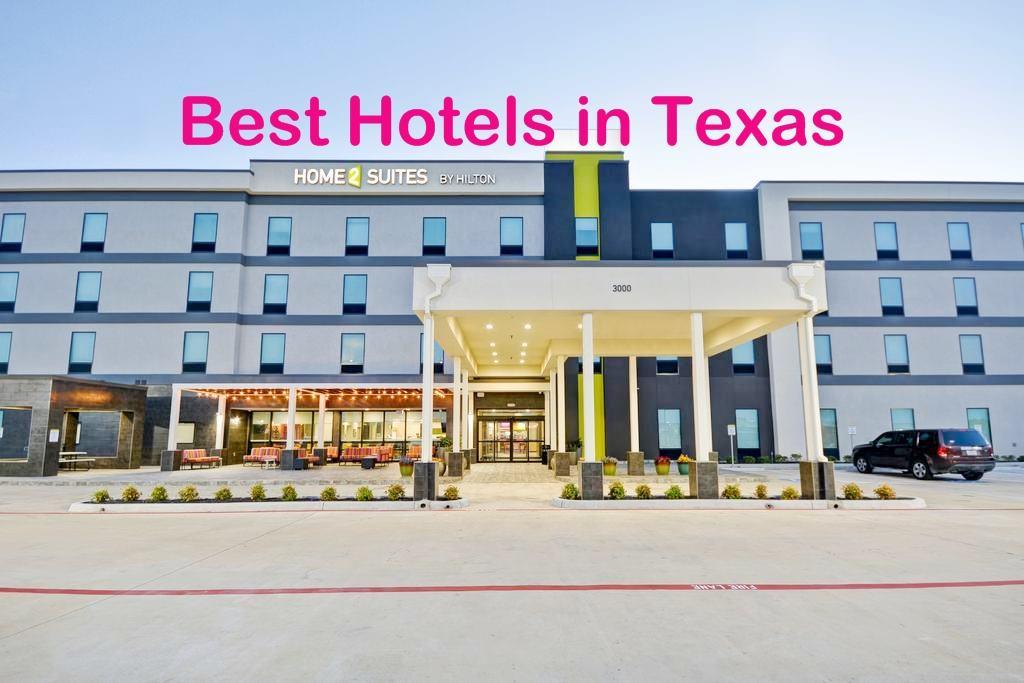 Best Hotels in Texas