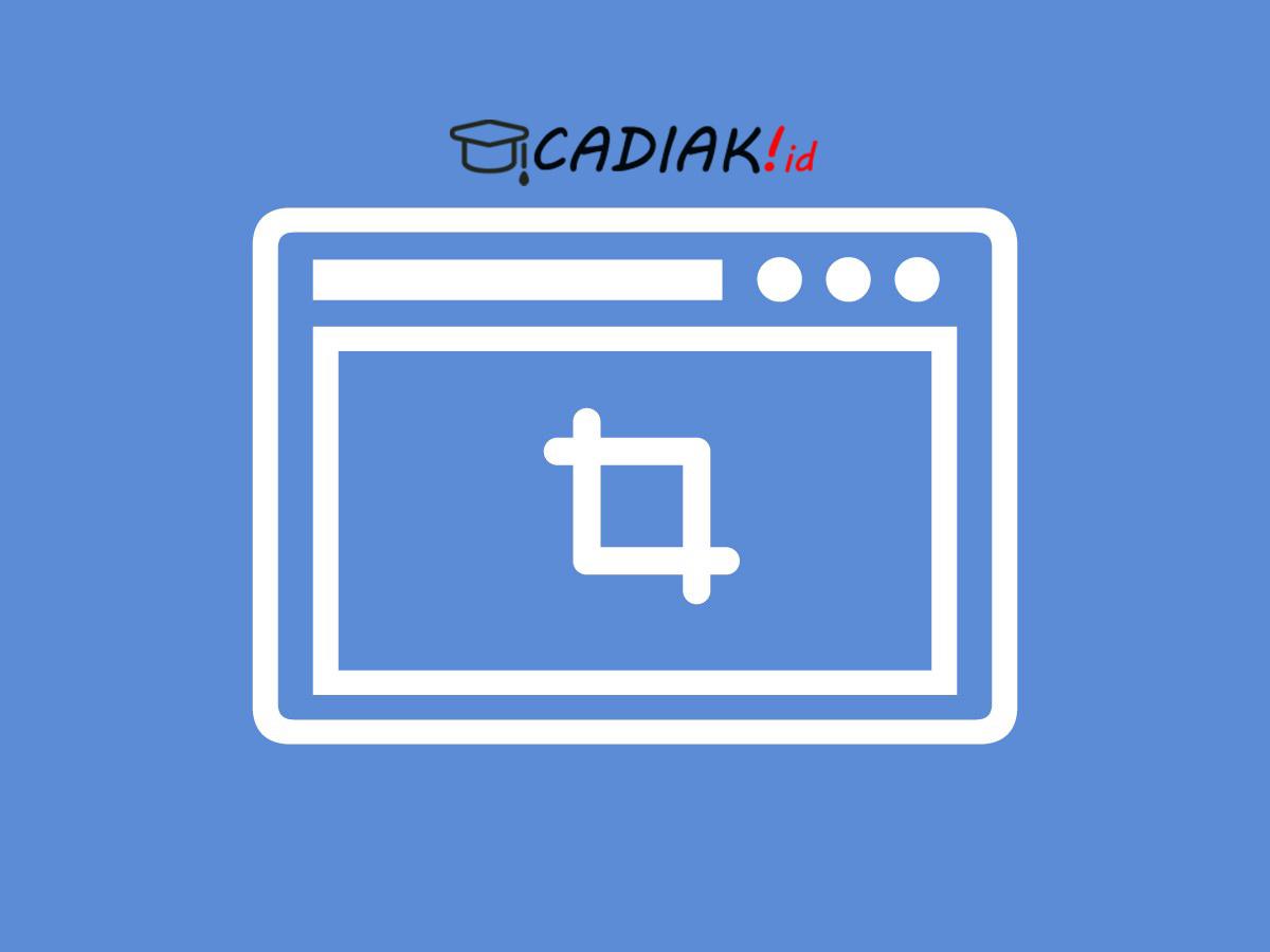 5 Cara Praktis Screenshot Layar Laptop atau Komputer di Windows 8 dan Windows 10