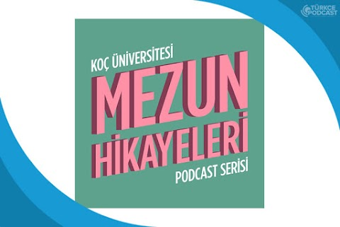 Mezun Hikayeleri Podcast