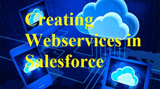 Creating Custom WebService in Salesforce