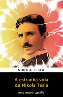 A Estranha Vida de Nikola Tesla pdf