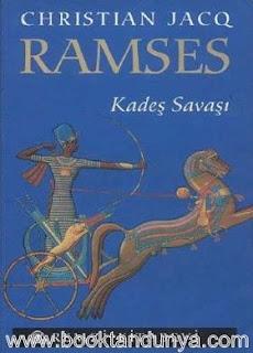 Christian Jacq - Ramses 3 / Kadeş Savaşı