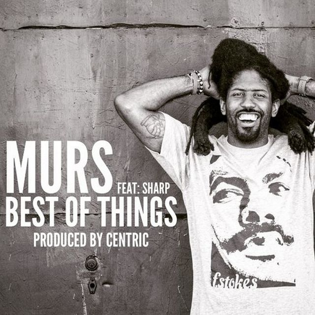 Murs - Best Of Things (Feat. Sharp Cuts)