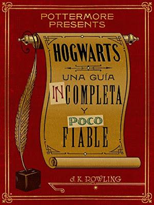 Hogwarts: Una Guía Incompleta Y Poco Fiable PDF