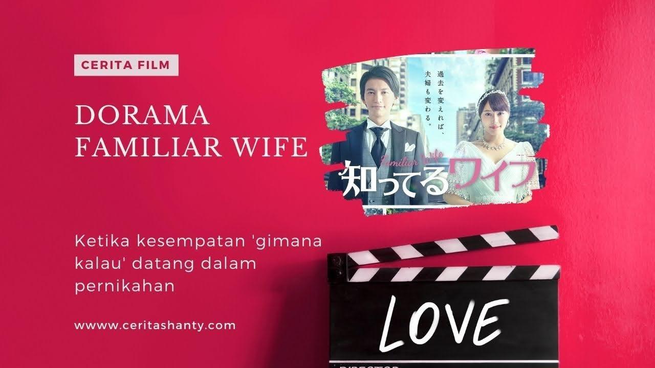 review dorama familiar wife