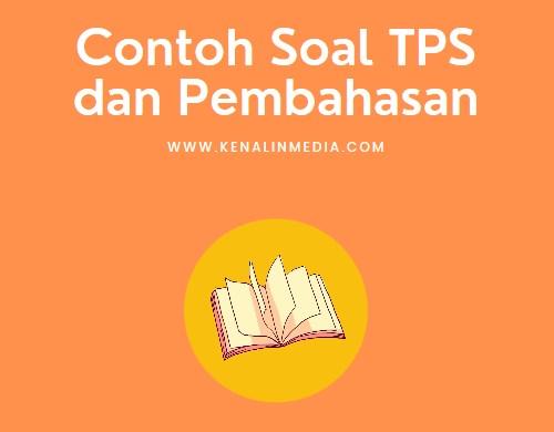 Contoh Soal TPS dan Pembahasan