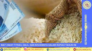 Niat Zakat Fitrah, dalil dan Nishob Dalam Rupiah Tahun Ini