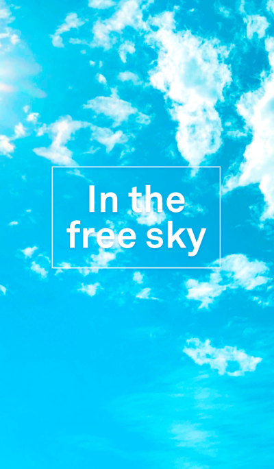 In the free sky