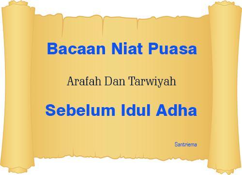Niat Puasa Sebelum Idul Adha Arafah Dan Tarwiyah Tanggal 8 dan 9 Dzulhijjah