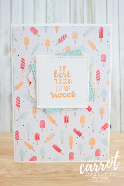 Suite Sentiments + Tasty Treats card - Susan Wong