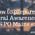 How to prepare of General Awareness for IBPS PO Mains exam