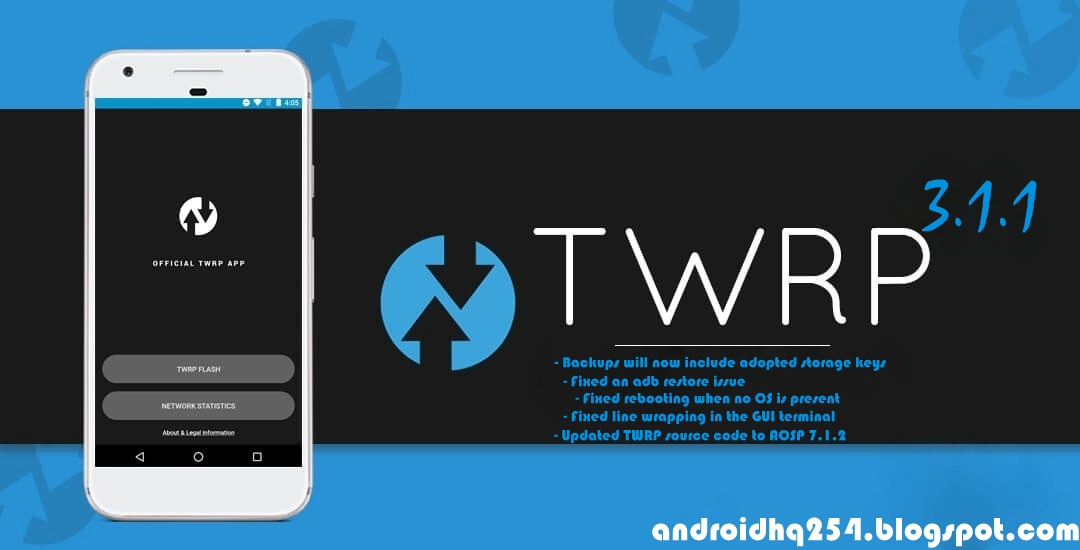 TWRP 3 1 1 IS OUT: INCLUDES MINOR FIXES - ANDROID HQ + PC