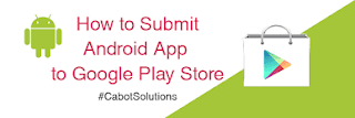 Android App Ko Google PlayStore Me Kaise Submit Kare
