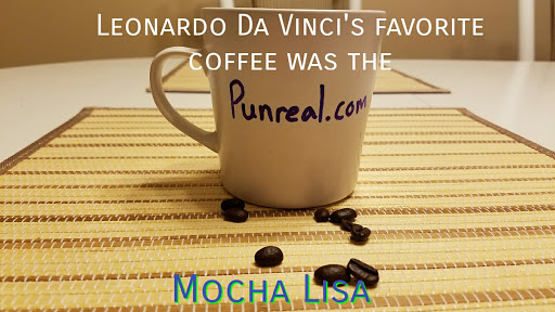 Coffee pun: What is Leonardo Da Vinci