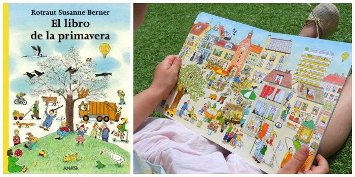 cuentos sobre naturaleza el libro de la primavera rotraut susanne berner anaya
