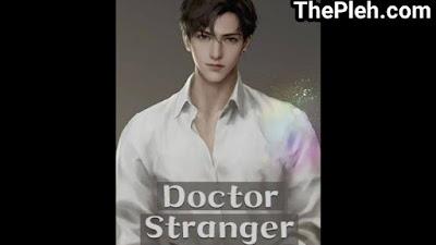 Novel Doctor Stranger Kevin Wong