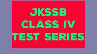 JKSSB CLASS IV TEST SERIES 2020