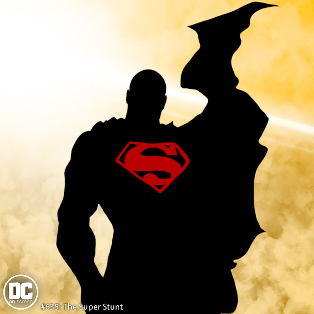a silhouette of superman. text: dc on screen 635: the super stunt