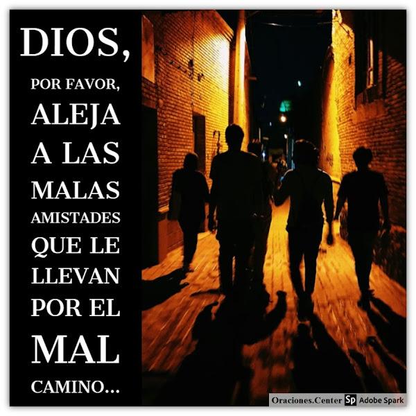 Oración para Alejar Malas Amistades de tu Ser Querido