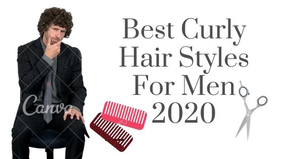 Curly Hair Style For Men & Curly hair man cut that will make a man look sexier