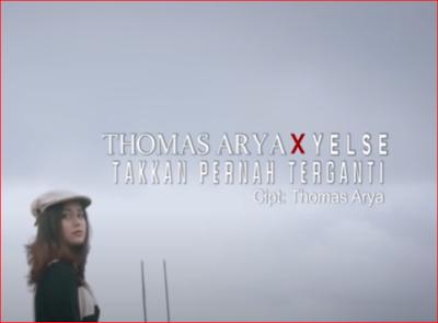 lirik lagu Thomas Arya Feat Yelse - Takkan Pernah Terganti