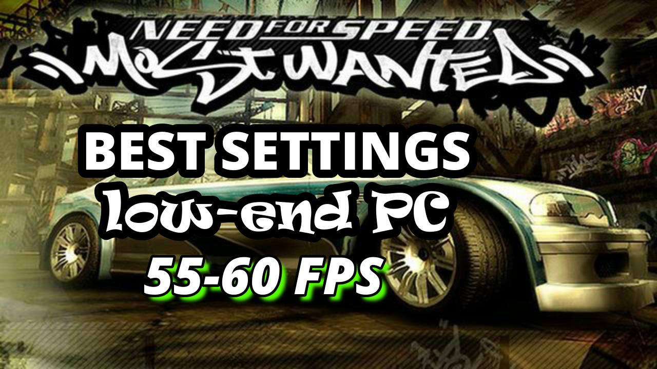 best settings for need for speed most wanted PCSX2