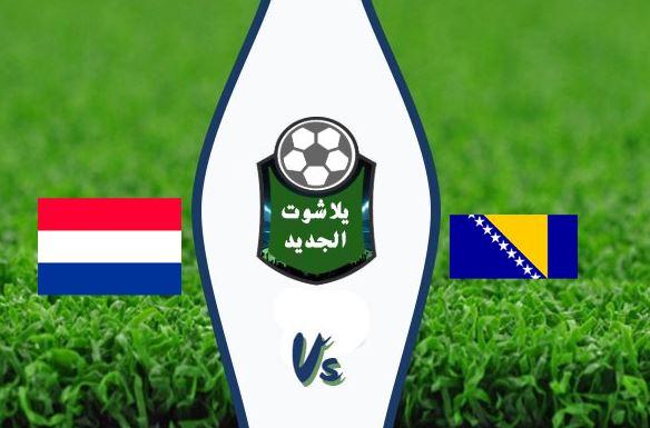 نتيجة مباراة هولندا والبوسنة والهرسك اليوم الاحد 11 / أكتوبر / 2020 دوري الامم الاوروبية