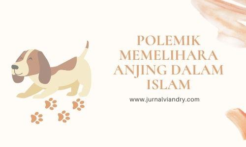 Memelihara anjing dalam Islam