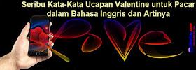 Seribu Kata-Kata Ucapan Valentine untuk Pacar dalam Bahasa ...