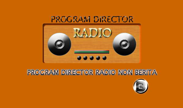 Program Director Radio Non Berita Tugas Mahasiswa