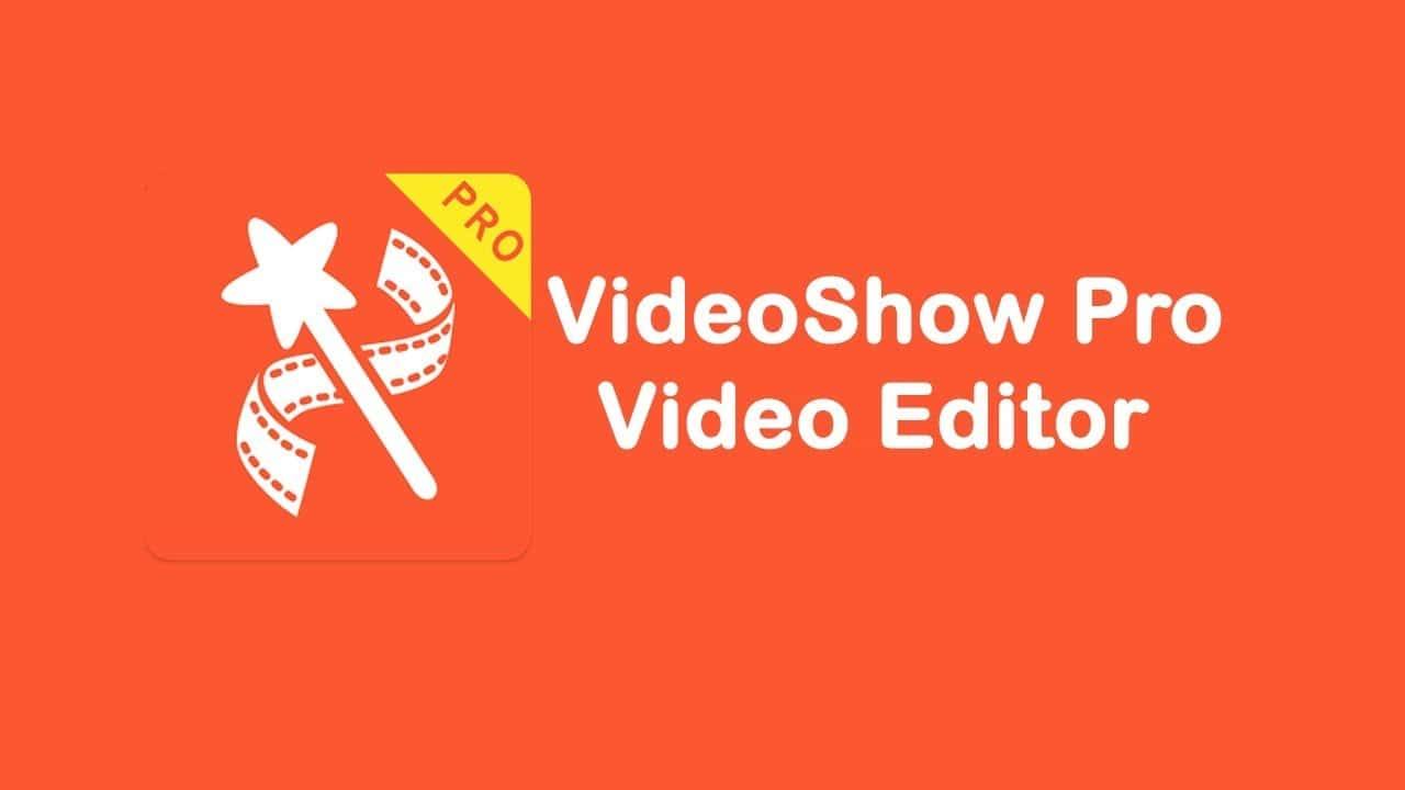 Aplikasi VideoShow Pro Video Editor