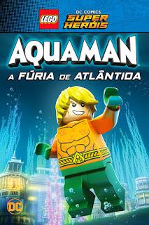 Lego DC Comics Super Heróis: Aquaman - A Fúria de Atlântida - BDRip Dual Áudio