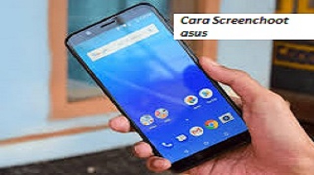 Cara Screenshoot Asus