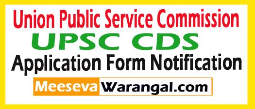 UPSC CDS Application Form 2017, UPSC CDS II Notification