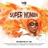 AUDIO | Diamond Platnumz, Rayvanny, Madee, Jux, Mbosso, Belle 9, Marioo, Lava Lava, Joel Lwaga, G Nako, Barnaba & Baba L – Super Woman | Download