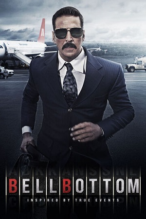 Bell Bottom (2021) Hindi Movie 1080p | 720p | 480p PreDVD Rip AAC