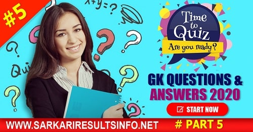 General Knowledge (GK) 2020 Questions and Answers #5