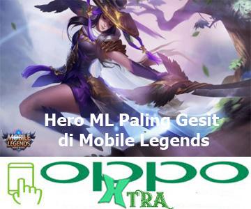 Hero ML Paling Gesit di Mobile Legends