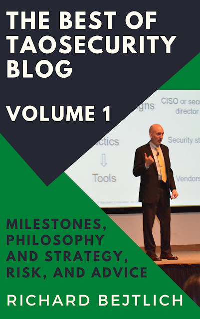 New Book! The Best of TaoSecurity Blog, Volume 1