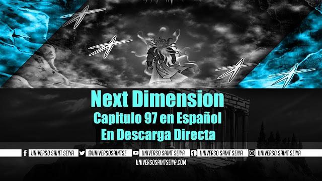 Next Dimension Capitulo 97 en Español