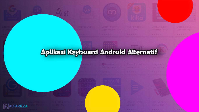 Aplikasi-Keyboard-Android-Alternatif
