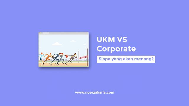 persaingan ukm dan corporate