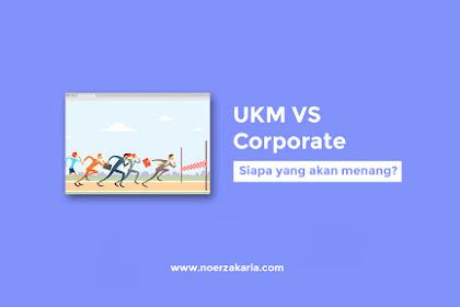 Mampukah UKM Bersaing Dengan Corporate? Inilah Jawabannya!!